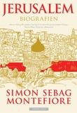 """""""Jerusalem biografien"""" av Simon Sebag Montefiore"""
