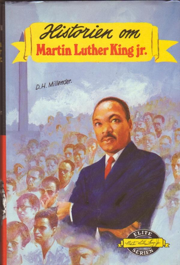 """""""Historien om Martin Luther King Jr."""" av Dharathula H. Millender"""