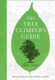 """The Tree Climber's Guide"" av Jack Cooke"