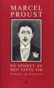 """""""På sporet av den tapte tid. Bd. 4 - Sodoma og Gomorra"""" av Marcel Proust"""
