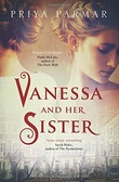 """Vanessa and Her Sister - A Novel"" av Priya Parmar"