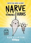 """""""Narve og vennen(e) hans"""" av Ben Clanton"""