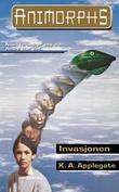 """""""Invasjonen"""" av K.A. Applegate"""