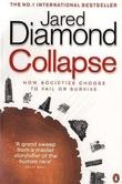 """Collapse - how societies choose to fail or succeed"" av Jared Diamond"