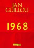 """""""1968"""" av Jan Guillou"""