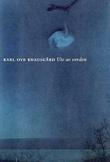 """""""Ute av verden"""" av Karl Ove Knausgård"""
