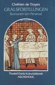 """""""Gralsfortellingen - romanen om Perceval"""" av Chrétien de Troyes"""