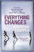 """""""Everything changes"""" av Jonathan Tropper"""