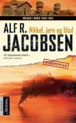 """""""Nikkel, jern og blod"""" av Alf R. Jacobsen"""
