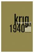 """""""Krig - 1940"""" av Dag Solstad"""