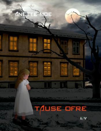 """""""Tause ofre"""" av Anette Moe"""