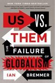 """""""Us vs. Them - The Failure of Globalism"""" av Ian Bremmer"""
