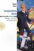 """Leopardens dans - Kongo - en reise i et herjet land"" av Lieve Joris"