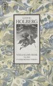"""""""Niels Klims underjordiske reise tegnet og gjenfortalt av Hans Scherfig"""" av Ludvig Holberg"""