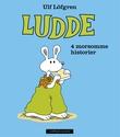 """""""Ludde 4 morsomme historier"""" av Ulf Löfgren"""