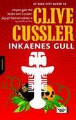 """""""Inkaenes gull"""" av Clive Cussler"""