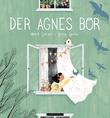 """""""Der Agnes bor"""" av Marit Larsen"""