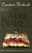 """The Carrie diaries"" av Candace Bushnell"