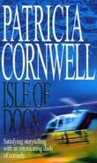 """Isle of dogs"" av Patricia Cornwell"