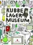 """""""Kubbe lager museum"""" av Åshild Kanstad Johnsen"""