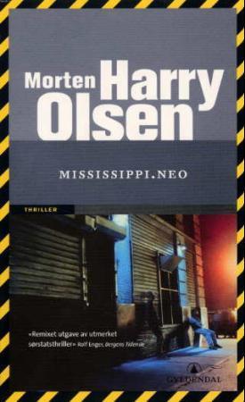 """""""Mississippi.neo - thriller"""" av Morten Harry Olsen"""