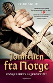 """""""Jomfruen fra Norge - kongerikets skjebnetime"""" av Tore Skeie"""