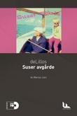 """""""DeLillos: Suser avgårde"""" av Marius Lien"""