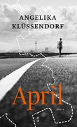 """April"" av Angelika Klüssendorf"