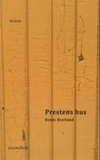 """""""Prestens hus"""" av Bente Bratlund"""