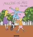 """""""Moulton og meg"""" av Torill Kove"""