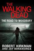 """The Walking Dead - The Road to Woodbury"" av Robert Kirkman"