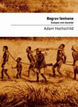 """""""Begrav lenkene - kampen mot slaveriet"""" av Adam Hochschild"""