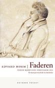 """""""Faderen - Peder Bjørnson forsvarer seg"""" av Edvard Hoem"""