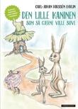 """""""Den lille kaninen som så gjerne ville sove"""" av Carl-Johan Forssén Ehrlin"""