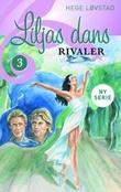 """""""Rivaler"""" av Hege Løvstad"""