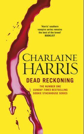 """""""Dead reckoning"""" av Charlaine Harris"""