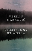"""""""Vi som er annerledes - roman"""" av Veselin Markovic"""