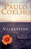 """""""Valkyriene"""" av Paulo Coelho"""