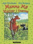 """""""Mamma Mø klatrer i trærne"""" av Jujja Wieslander"""
