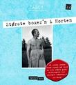 """""""Største boxer'n i Horten"""" av Sigmund Falch"""