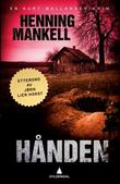 """""""Hånden - en Kurt Wallander-krim"""" av Henning Mankell"""