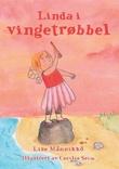 """""""Linda i vingetrøbbel"""" av Lise Männikkö"""