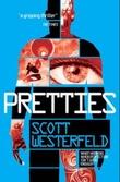 """""""Pretties - trilogy-plus-one"""" av Scott Westerfeld"""
