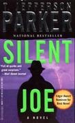 """Silent Joe"" av T. Jefferson Parker"
