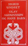 """Olav Audunssøn og hans barn - bd. 1"" av Sigrid Undset"