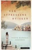 """""""Når sypressene hvisker"""" av Yvette Manessis Corporon"""