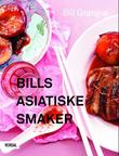"""Bills asiatiske smaker"" av Bill Granger"