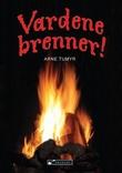 """""""Vardene brenner!"""" av Arne Tumyr"""