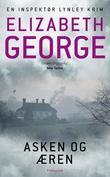 """""""Asken og æren - en inspektør Lynley krim"""" av Elizabeth George"""