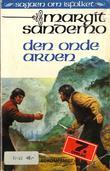 """""""Den onde arven"""" av Margit Sandemo"""